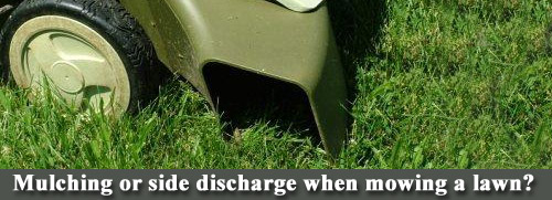 Mulch or side discharge lawn mower