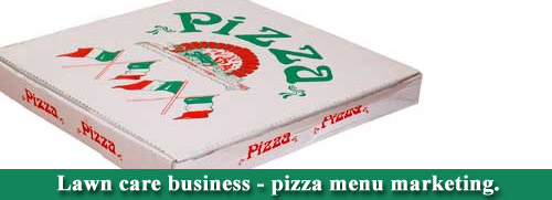 lawn care business marketing with pizzeria
