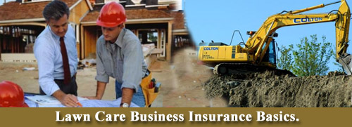 Lawn Care Business Insurance Basics