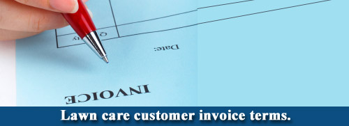 Lawn care business invoice terms