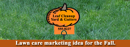 Lawn Care Marketing for Fall