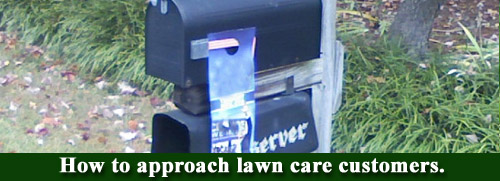 How to approach lawn care customers