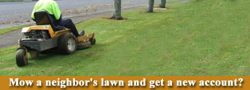 Mow a neighbors lawn