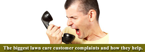 Lawn Care Customer Complaints