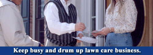 Drum up lawn care business