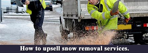 How to upsell snow removal services