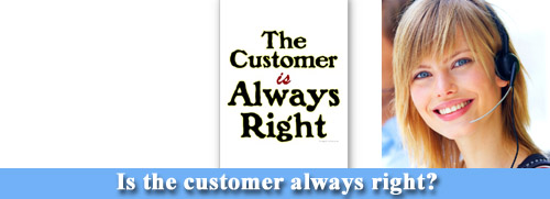 Customer always right