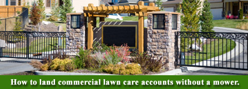 How to get commercial lawn care accounts