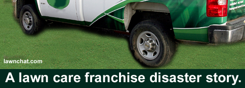 A lawn care franchise disaster.