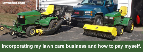 Incorporating my lawn care business and how to pay myself.