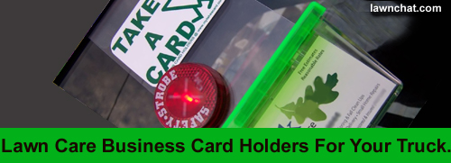 Lawn Care Business Card Holders For Your Truck.