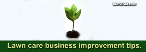 Lawn Care Business Improvement Tips