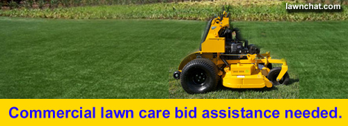 Commercial Lawn Care Bid Assistance