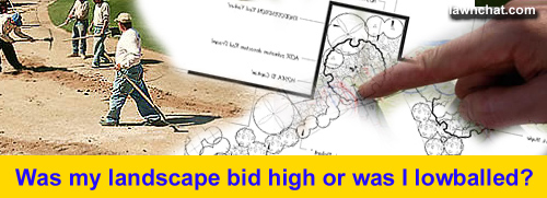 Was my landscape bid too high?