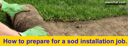 How to prepare for a sod installation.