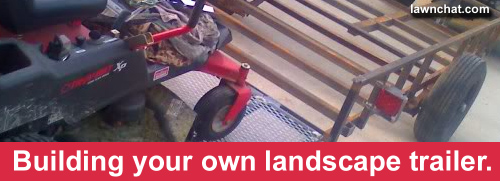 Building your own landscape trailer.