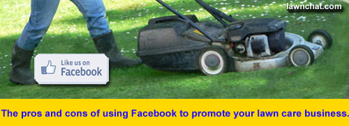 Using facebook for your lawn care business.