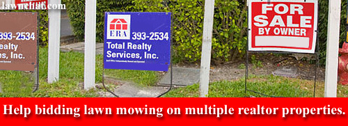 Bidding multiple lawn mowing properties.